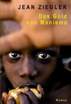 Das Gold von Maniema von Ziegler,  Jean
