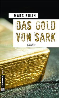 Das Gold von Sark von Bulin,  Marc