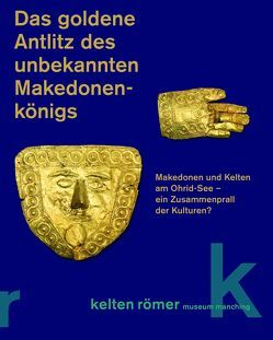Das goldene Antlitz des unbekannten Makedonenkönigs von David,  Wolfgang
