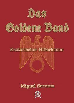 Das Goldene Band von Serrano,  Miguel