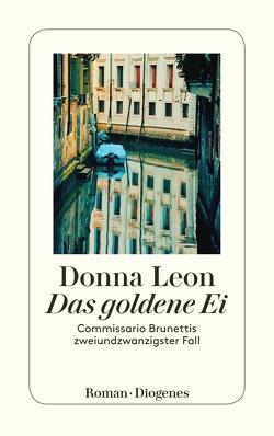 Das goldene Ei von Leon,  Donna, Schmitz,  Werner