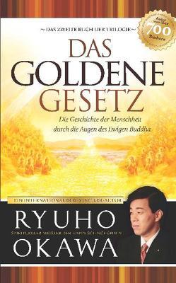 Das Goldene Gesetz von Happy Science, Okawa,  Ryuho