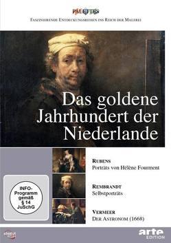 goldene Jahrhundert der Niederlande, Das: Rubens – Rembrandt – Vermeer von Jaubert,  Alain