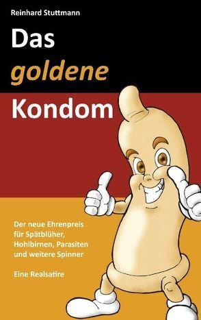 Das goldene Kondom von Stuttmann,  Reinhard