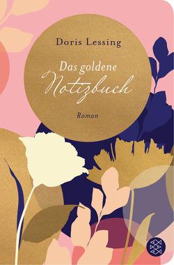 Das goldene Notizbuch von Lessing,  Doris, Wagner,  Iris