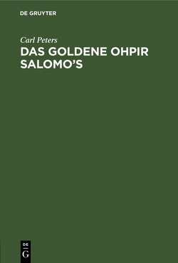 Das Goldene Ohpir Salomo's von Peters,  Carl