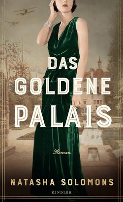 Das goldene Palais von Becker,  Martin Ruben, Schwering,  Johanna, Solomons,  Natasha