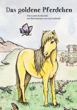 Das goldene Pferdchen von Krokowski,  Carola