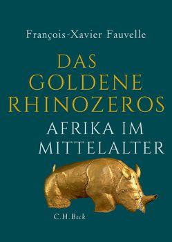 Das goldene Rhinozeros von Fauvelle,  François-Xavier, Schultz,  Thomas