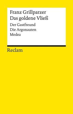Das goldene Vließ von Bachmaier,  Helmut, Grillparzer,  Franz