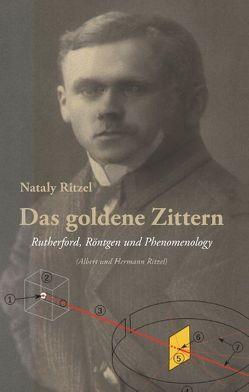 Das goldene Zittern von Ritzel,  Nataly