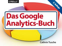 Das Google Analytics-Buch von Tusche,  Cathrin
