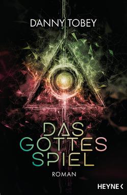 Das Gottesspiel von Langowski,  Jürgen, Tobey,  Danny