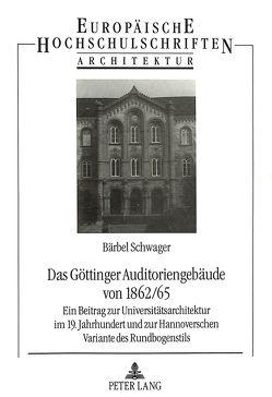 Das Göttinger Auditoriengebäude von 1962/65 von Schwager,  Bärbel