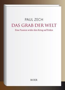 Das Grab der Welt von Zech,  Paul