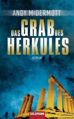 Das Grab des Herkules von McDermott,  Andy, Stöbe,  Norbert