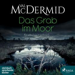 Das Grab im Moor von Berger,  Wolfgang, Brammertz,  Ute, McDermid,  Val