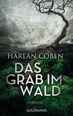 Das Grab im Wald von Coben,  Harlan, Kwisinski,  Gunnar
