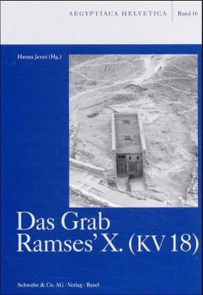 Das Grab Ramses'X. (KV 18) von Jenni,  Hanna