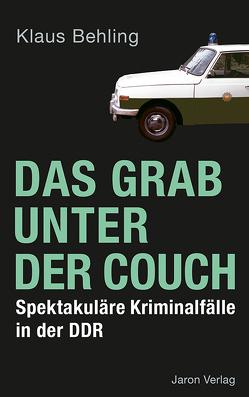 Das Grab unter der Couch von Behling,  Klaus