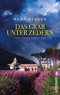 Das Grab unter Zedern von Eyssen,  Remy