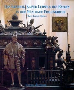 Das Grabmal Kaiser Ludwigs des Bayern in der Münchner Frauenkirche von Ramisch,  Hans