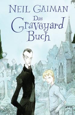 Das Graveyard Buch von Gaiman,  Neil, Tiffert,  Reinhard