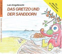 Das Gretzo und der Sanddorn (Digipak-Version) von Engelbrecht, Lars, Oltmanns, Piet, Winde, Simone