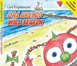Das Gretzo will segeln (Digipak-Version) von Engelbrecht, Lars, Oltmanns, Piet, Winde, Simone