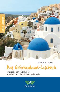 Das Griechenland-Lesebuch von Irmscher,  Almut