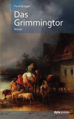 Das Grimmingtor von Grogger,  Paula