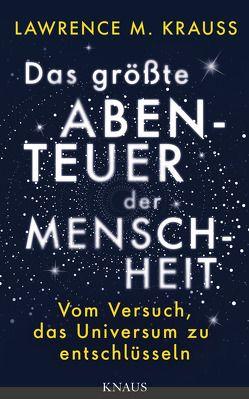 Das größte Abenteuer der Menschheit von Krauss,  Lawrence M., Reuter,  Helmut