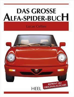 Das große Alfa-Spider-Buch von Cellini,  Lucas