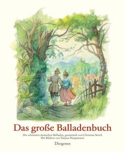 Das große Balladenbuch von Hauptmann,  Tatjana, Strich,  Christian