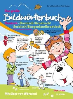 Das große Bildwörterbuch Deutsch-Bosnisch/Kroatisch/Serbisch/Burgenlandkroatisch von Kinda-Berlakovich,  Andrea Z, Kratzer,  Peter, Obermüller,  Elena