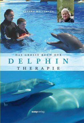 Das große Buch der Delphintherapie