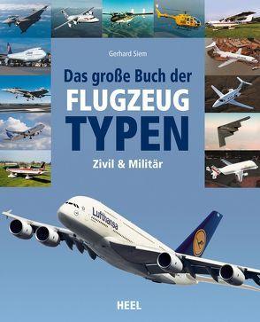 Das große Buch der Flugzeugtypen von Endres,  Günter, Gething,  Mike, Günter Endres,  Günter, Mike Gething,  Mike
