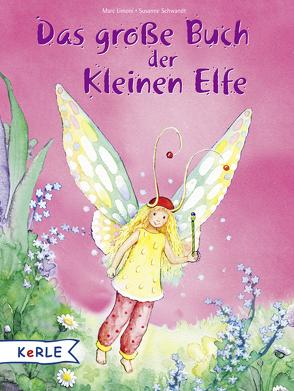 Das große Buch der kleinen Elfe von Limoni,  Marc, Schwandt,  Susanne