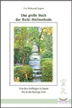 Das große Buch der Reiki-Heilmethode von Wehrend-Segers,  Ute