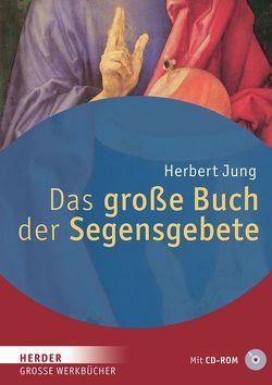 Das große Buch der Segensgebete von Jung,  Herbert