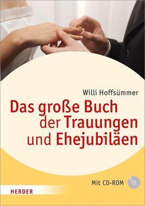 Das große Buch der Trauungen und Ehejubiläen von Hoffsümmer,  Willi, Vetter,  Ulrike