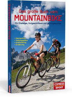 Das große Buch vom Mountainbike von Natter,  Alexander