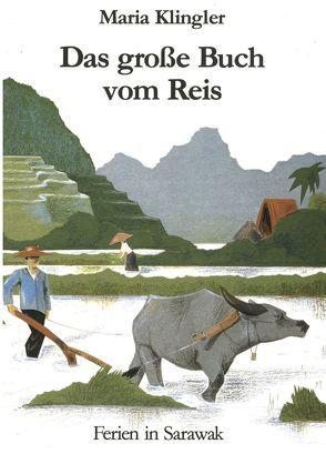 Das große Buch vom Reis von Estler,  Erika, Klingler,  Maria
