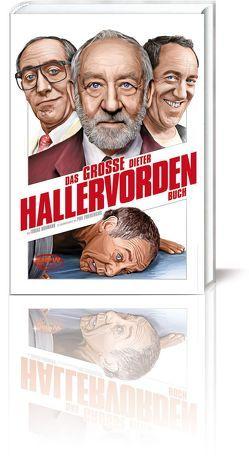 Das große Dieter Hallervorden Buch von Hohmann,  Tobias
