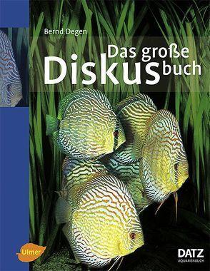 Das große Diskusbuch von Degen,  Bernd