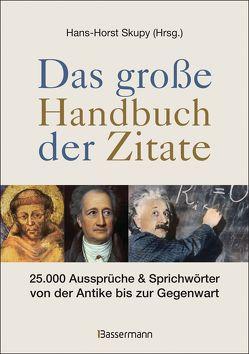 Das große Handbuch der Zitate von Skupy,  Hans-Horst