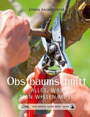Das große kleine Buch: Obstbaumschnitt von Palnstorfer,  Erwin, Pfeiffer,  Stefan