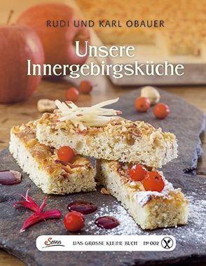 Das große kleine Buch: Unsere Innergebirgsküche von Obauer,  Karl, Obauer,  Rudolf
