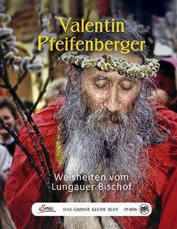 Das große kleine Buch: Valentin Pfeifenberger von Kleibel,  Caroline