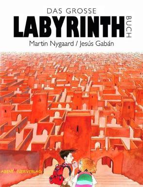 Das Große Labyrinthbuch von Gabán,  Jesús, Nygaard,  Martin, Twardocz,  Heinz S